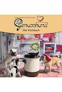 Genusshund - Das Kochbuch